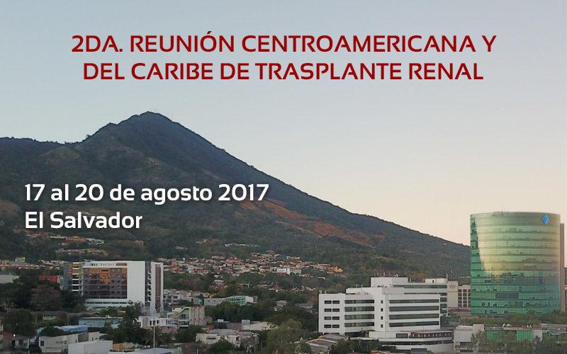 2da. Reunión Centroamericana y del Caribe de Trasplante Renal